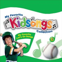 Kidsongs: My Favorite Let's Go Songs — Kidsongs