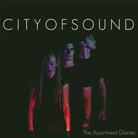 The Apartment Diaries — City of Sound