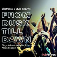 From Dusk Till Dawn — Electrosila