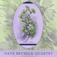 Noble Blue — Dave Brubeck Quartet
