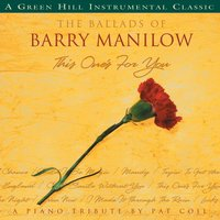 The Ballads Of Barry Manilow — Pat Coil