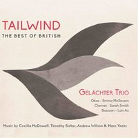 Tailwind — Cecilia McDowall, Andrew Wilson, Sarah Smith, Timothy Salter, Marc Yeats, The Gelächter Trio