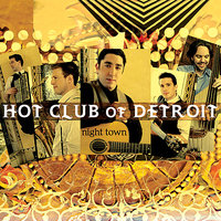Night Town — Hot Club of Detroit