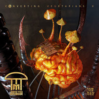 Converting Vegetarians II — Infected Mushroom