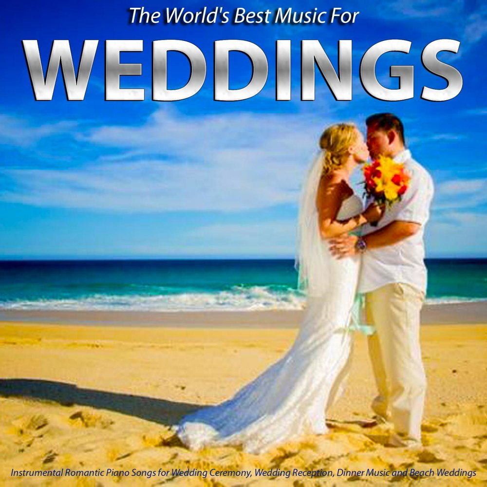 Music For Weddings Instrumental Romantic Piano Songs For Wedding