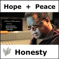 Hope, Peace and Honesty — Rian Mac, James Gardiner, Jamie Stanton, Anna Lissa Jack