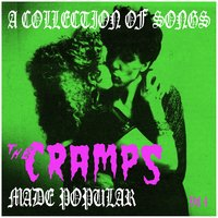 A Collection of Songs the Cramps Made Popular Vol. 4 — сборник