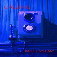 Calling — Paul J Young