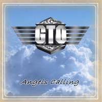 Angels Calling — GTO