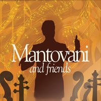 Mantovani and Friends — сборник