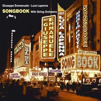 Songbook With String Orchestra — Giuseppe Emmanuele, Luca Lapenna