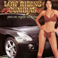 Low Riding Cumbias para ese orgullo mexicano — сборник