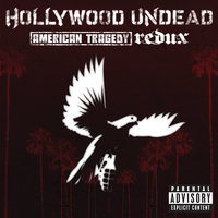 American Tragedy Redux — Hollywood Undead