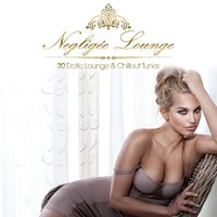 Negligée Lounge - 30 Erotic Lounge & Chillout Tunes — сборник