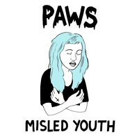 Misled Youth EP — Paws