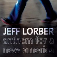 Anthem For A New America — Jeff Lorber