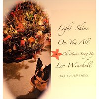Light Shine On You All - Single — Leo Winchell
