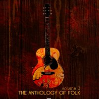 Anthology Of Folk, Vol. 3 — сборник
