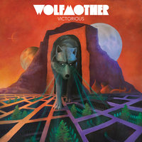 Victorious — Wolfmother