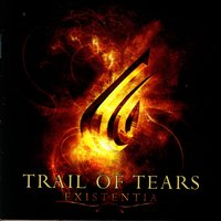 Existentia — Trail of Tears