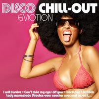 Disco Chill Out Emotion — сборник