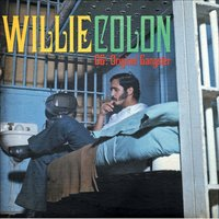The Original Gangster — Willie Colon