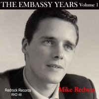 The Embassy Years. Volume 1. — Mike Redway