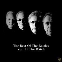 The Best of the Rattles Vol. 1: The Witch — The Rattles