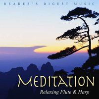 Reader's Digest Music: Meditation: Relaxing Flute & Harp — Jan Van Reeth & Anne Lies Sturm