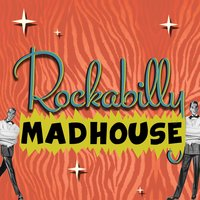 Rockabilly Madhouse — сборник