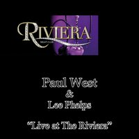 Live at the Riviera — Paul West, Lee Phelps