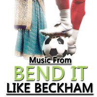 Music From Bend It Like Beckham — Union of Sound