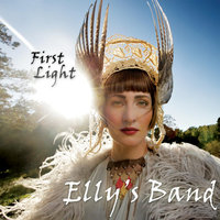 First Light — Elly's Band