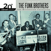 20th Century Masters The Millennium Collection The Best Of The Funk Brothers — The Funk Brothers