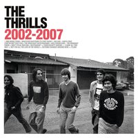 2002-2007 — The Thrills