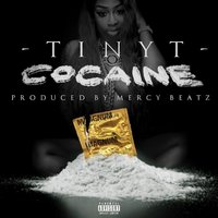 Cocaine — Tiny T