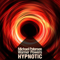 Hypnotic - EP — Michael Paterson, Warner Powers