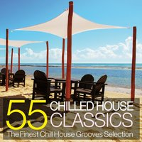 55 Chilled House Classics — сборник