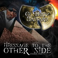 Message to the Other Side (Osirus Pt. 1) — Dirt McGirt