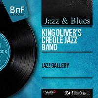 Jazz Gallery — King Oliver's Creole Jazz Band