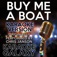 Buy Me a Boat — Karaoke Galaxy