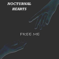 Free Me — Nocturnal Hearts