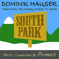 South Park - Theme from the Television Series — Dominik Hauser