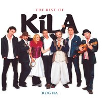 The Best Of Kila — Kíla