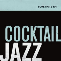 Blue Note 101: Cocktail Jazz — сборник
