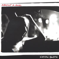 About a Girl — Kevin Smith