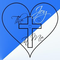 The Joy in Me — Jerone Roy