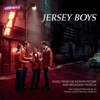 Jersey Boys: Music From The Motion Picture And Broadway Musical — Jersey Boys