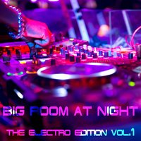 Big Room At Night Vol.1 — сборник