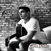 The Chicago Sessions — Ross David